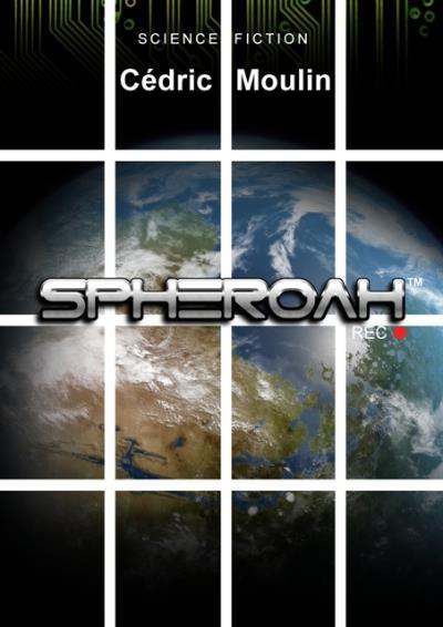 Spheroah (2016) - Cedric Moulin