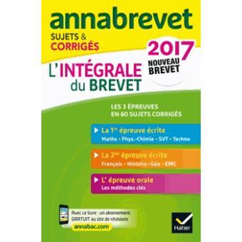 Annales Annabrevet 2017  L'intégrale