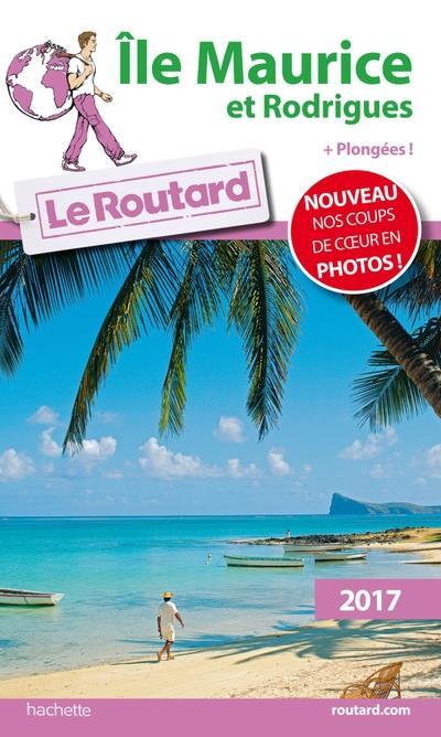 Image accompagnant le produit Guide du Routard Ile Maurice et Rodrigues