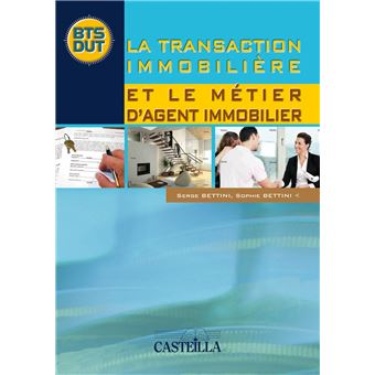 La transaction immobili re et le m tier d 39 agent immobilier broch sop - Agent immobilier metier ...