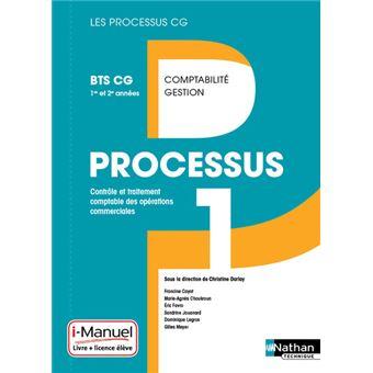 Processus 1 BTS CG 1re et 2e années Comptabilité/Gestion Livre + licence élève 2015