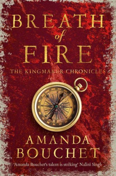 Breath of Fire ( The Kingmaker Chronicles 2) d' Amanda Bouchet 1507-0