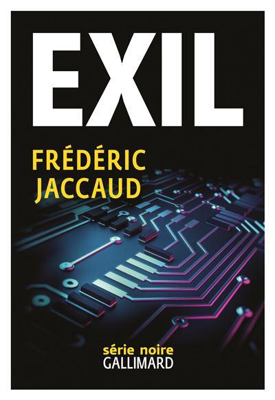 Frédéric Jaccaud  - Exil