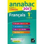 Annales Annabac 2017 Français 1ère L, ES, S
