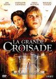 Photo : La Grande croisade