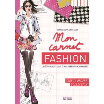 Mon carnet fashion cr e ta propre collection broch - Cree ta propre maison ...