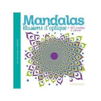 Mandalas illusions d 39 optique broch collectif achat - Livre illusion optique ...