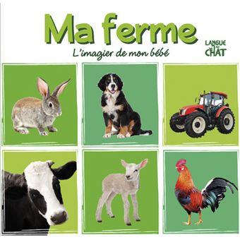 Ma ferme l 39 imagier de mon b b cartonn collectif - Imagier animaux de la ferme ...