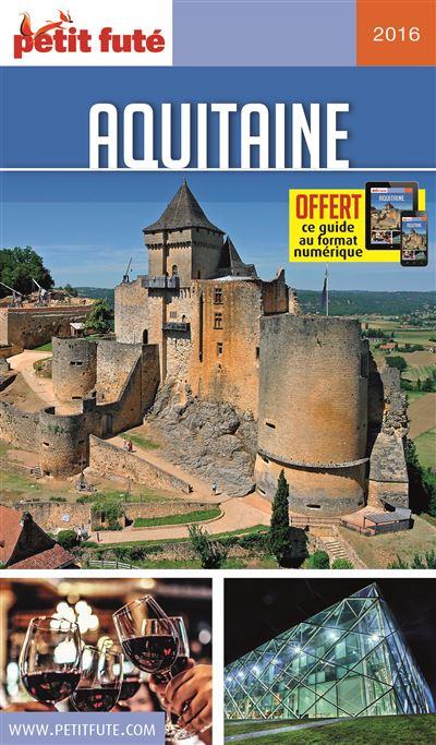 Guide Aquitaine 2016 Petit Fute