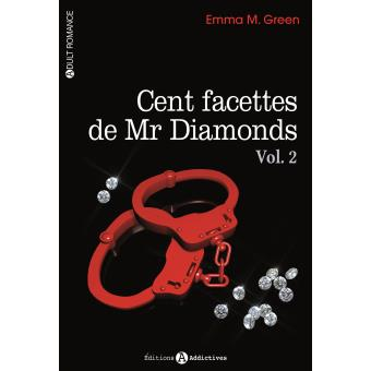 CENT FACETTE DE MR DIAMONDS (Tomme 1 et 2) d'Emma Green - SAGA 1540-1