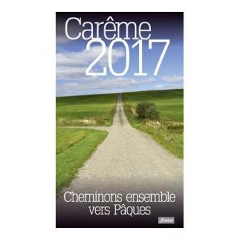 Cheminons ensemble vers p ques car me 2017 broch anne brisbois achat livre achat prix - Date du careme 2017 ...