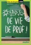 Vie de prof !