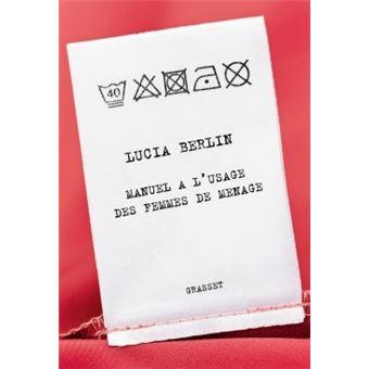manuel l 39 usage des femmes de m nage broch lucia berlin achat livre ou ebook achat. Black Bedroom Furniture Sets. Home Design Ideas