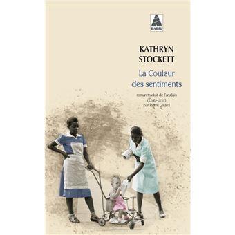 La couleur des sentiments broch kathryn stockett livre tous les livres la fnac - La cuisine des sentiments ...