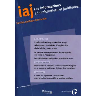 La circulaire du 19 novembre 2009 relative aux modalités d'application de la loi du 3 août 2009