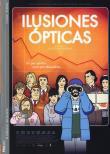 Photo : Illusiones Opticas
