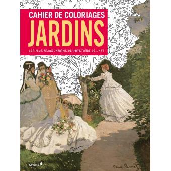 Cahier de coloriages jardins les plus beaux jardins de l - Effroyables jardins histoire des arts ...