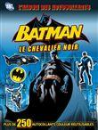 Batman stickers, Le chevalier de Gotham