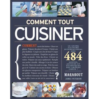 Comment tout cuisiner le guide illustr international des 484 trucs astuces et techniques des - Comment cuisiner l amarante ...