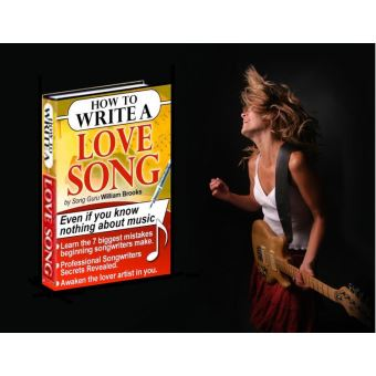 how to write a song for your love