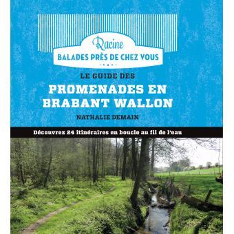 Le guide des promenades en brabant wallon broch for Le guide des prix