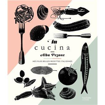 grand cours de cuisine italienne broch alba pezone achat livre achat prix fnac