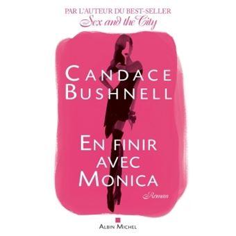 En finir avec Monica - Candace Bushnell