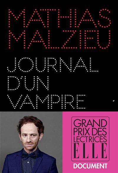 Malzieu Mathias - Journal d'un vampire en pyjama