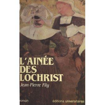 L'Aînée des Lochrist