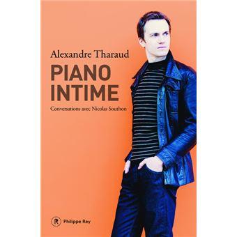 Piano intime broch alexandre tharaud achat livre ou for Alexandre jardin epub
