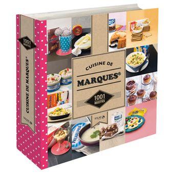 Cuisine de marques 1001 recettes cartonn collectif for Marques de cuisines equipees