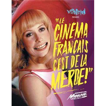 Le cinéma français c'est de la merde