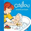 Caillou - Caillou prend son bain