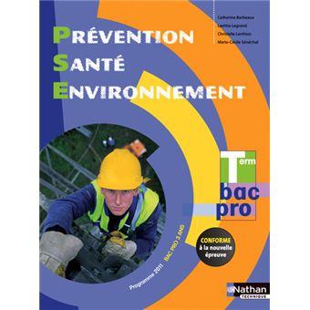 Prévention Santé Environnement Term Bac pro (Manuel) Elève 2015