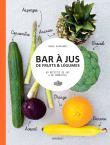 bar jus de fruits l gumes 60 recettes de jus de smoothies br. Black Bedroom Furniture Sets. Home Design Ideas