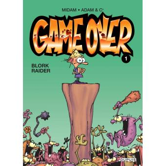 Game over - Tome 1 : Blork raider