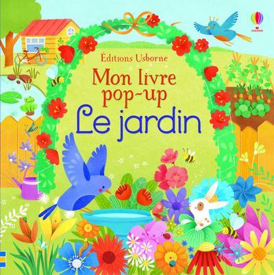 Le jardin : mon livre pop-up