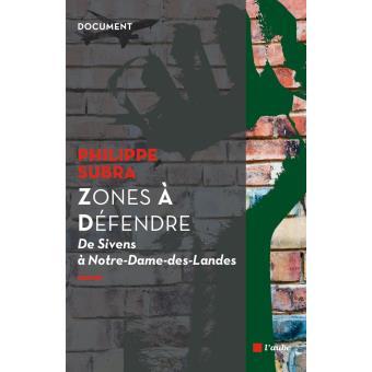 Les zones à défendre