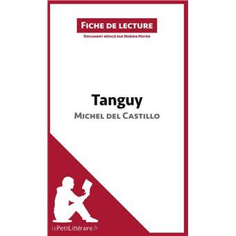 Tanguy de michel del castillo fiche de lecture broch - Fiche de lecture effroyables jardins michel quint ...