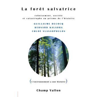 La forêt salvatrice