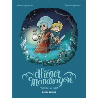 Aliénor Mandragore - Aliénor Mandragore, T2