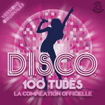 D I S C O 100 Tubes La Compilation Officielle Digipack 5
