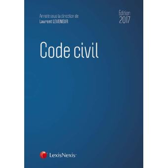 code civil 2017 avec guide offert r forme du droit des contrats et des obligations reli. Black Bedroom Furniture Sets. Home Design Ideas