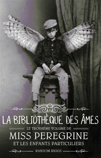 """Résultat de recherche d'images pour """"miss peregrine et les enfants particuliers livre"""""""
