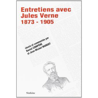 Entretiens avec jules verne 1873 1905 jules verne for Avis maison compere