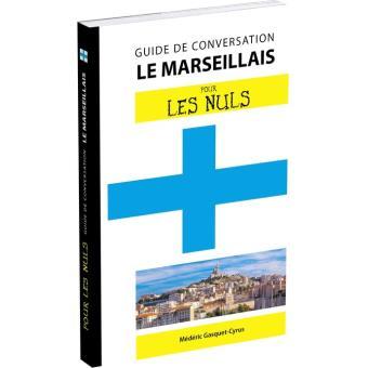 Pour les nuls guide de conversation le marseillais for Le guide des prix