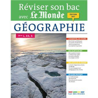 Réviser son Bac avec le Monde : Géographie Term L, ES, S