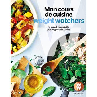 mon cours de cuisine weight watchers le manuel indispensable pour r apprendre cuisiner. Black Bedroom Furniture Sets. Home Design Ideas
