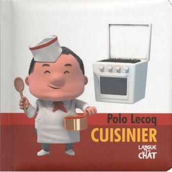 Polo lecoq cuisinier cartonn collectif achat livre for Cuisinier occasion