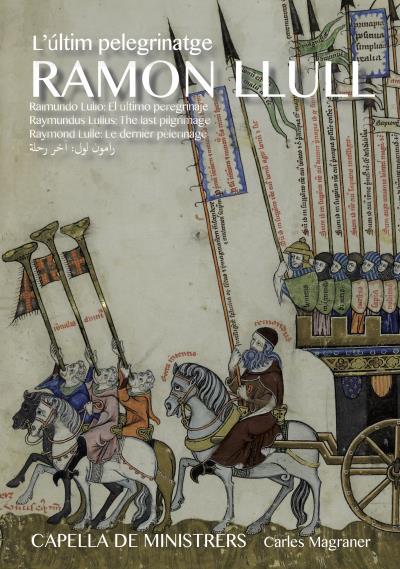 Le dernier pèlerinage La chronique d´un voyage médiéval